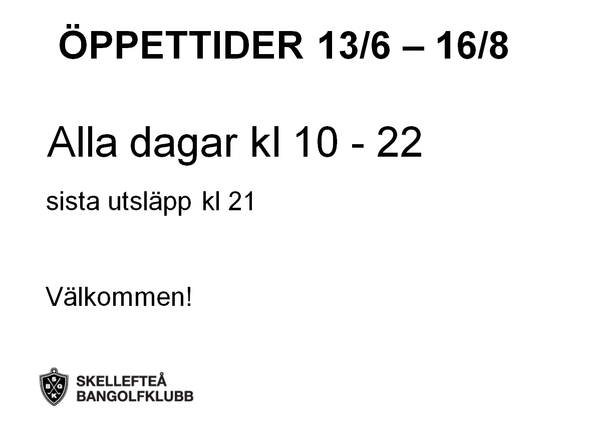 öppet 13 jun - 16aug
